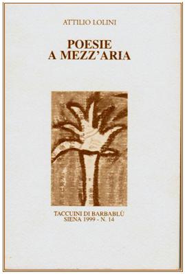Attilio Lolini in ► L'Assassinio dei Poeti come una delle Belle Arti © 1999-2003 Anonimo del Gaud